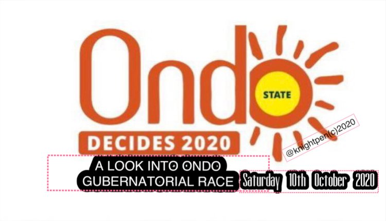 A LOOK INTO ONDO FORTH COMING  GUBERNATORIAL RACE
