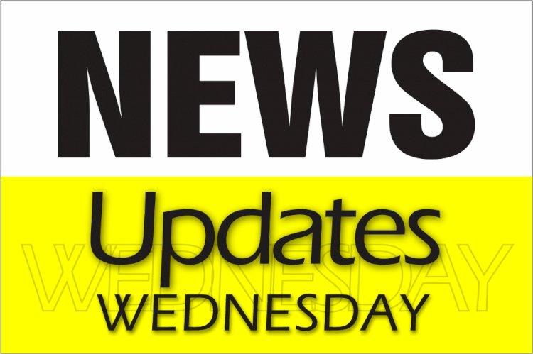 NEWS UPDATES WEDNESDAY 30TH 2020