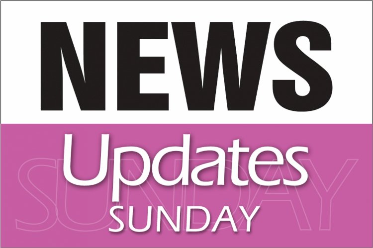 NEWS UPDATES SUNDAY 3RD JANUARY 2021